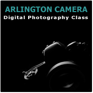 Digital Photography Class at Arlington Camera, March 9th