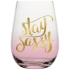 Slant Collections Wine Glass - Stay Sassy